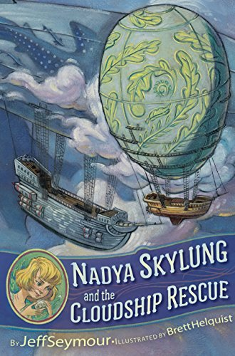 Book Cover: Nadya Skylung and the Cloudship Rescue