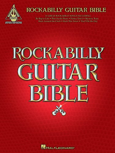 Rockabilly Guitar Bible: 31 Great Rockabilly Songs (Guitar Recorded Versions)