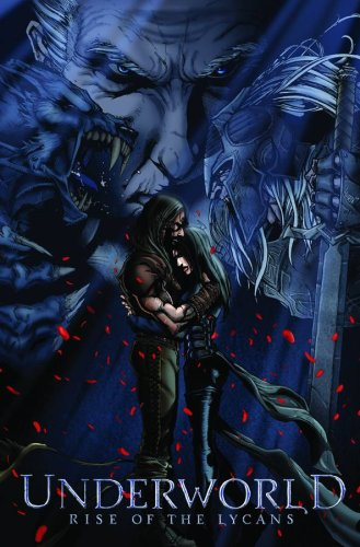 Underworld Rise of the Lycans #1