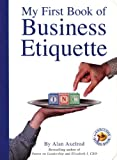 My First Book of Business Etiquette, Alan Axelrod, 1931686912
