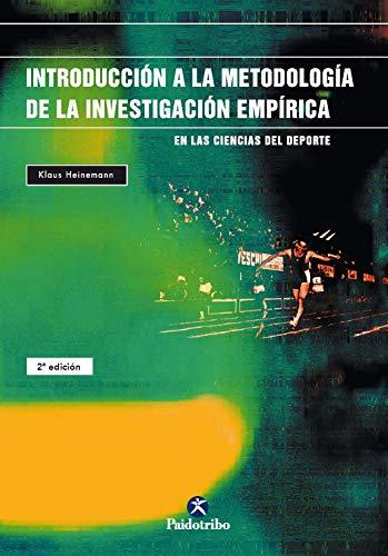 Introducción a la metodología de la investigación empírica en las ciencias del deporte (Sociología Deportiva) por Klaus Heinemann,Magdalena Corra Solaguren,Irene Strobl