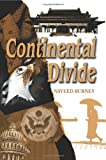 Continental Divide, Naveed Burney, 0595261175
