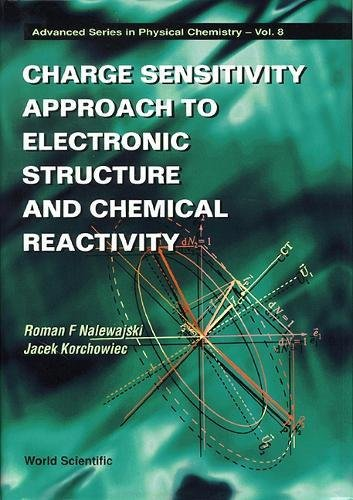 Charge Sensitivity Approach to Electroni (Advanced Physical Chemistry)