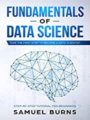 Gain an understanding of the foundations of data science and its applications. This short book does not require technical abilities or cover how to code. The author focuses on nontechnical skills, such as the management of data science implem...