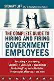 img - for The Complete Guide to Hiring and Firing Government Employees by Stewart Liff (2009-12-23) book / textbook / text book