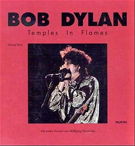 (Bob Dylan: Temples in Flames)