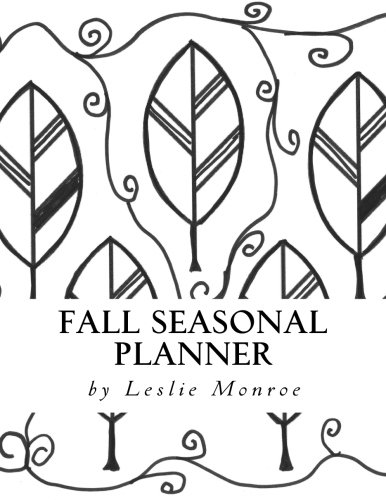 Fall Seasonal Planner: Creative Coloring Planner for the Season