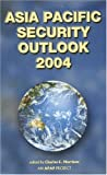 Asia Pacific Security Outlook 2004, , 4889070702