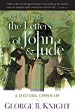 Exploring the Letters of John and Jude, George R. Knight, 0828024448