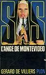 SAS, tome 31 : L'ange de Montevideo par Gerard De Villiers