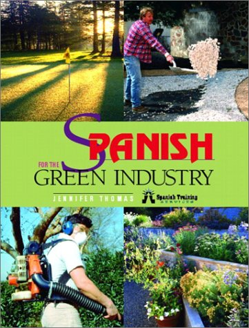 Spanish for the Green Industry by Pearson