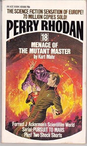 Menace Of The Mutant Master Perry Rhodan No 18 Kurt Mahr