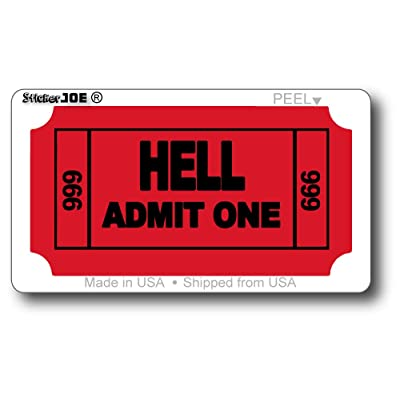 "StickerJOE Ticket to Hell Funny Cool Sticker 3.5"" X 2"": Automotive"