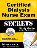 Certified Dialysis Nurse Exam Secrets Study Guide: CDN Test Review for the Certified Dialysis Nurse Exam by CDN Exam Secrets Test Prep Team (2013-02-14)