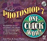 Adobe Photoshop 7 One-click wow ! Avec CD-ROM