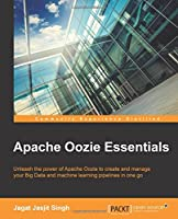 Apache Oozie Essentials Front Cover