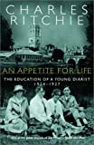 An Appetite for Life, Charles Ritchie, 0771075251