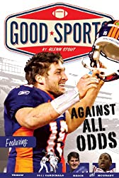 Against All Odds: Never Give up (Good Sports)