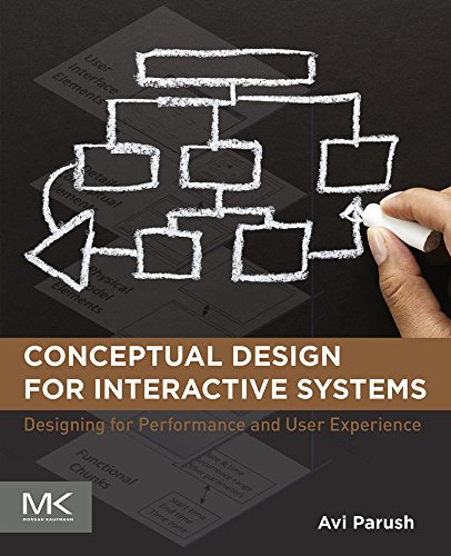 Download Conceptual Design for Interactive Systems: Designing for Performance and User Experience Pdf