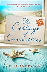 The Cottage of Curiosities: The most heartwarming, feel-good fiction book of 2021 from the top 10 bestselling