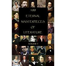100 Eternal Masterpieces of Literature - volume 1 (English Edition)