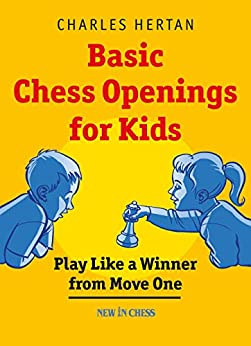Basic Chess Openings For Kids: Play Like A Winner From Move One Books Pdf File