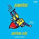 Powerless | Matthew Cody