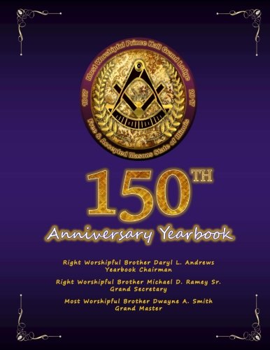 Most Worshipful Prince Hall Grand Lodge of Illinois Yearbook 2017