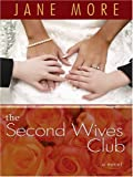 The Second Wives Club, Jane Moore, 0786290536