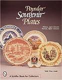 Popular Souvenir Plates (A Schiffer Book for Collectors)