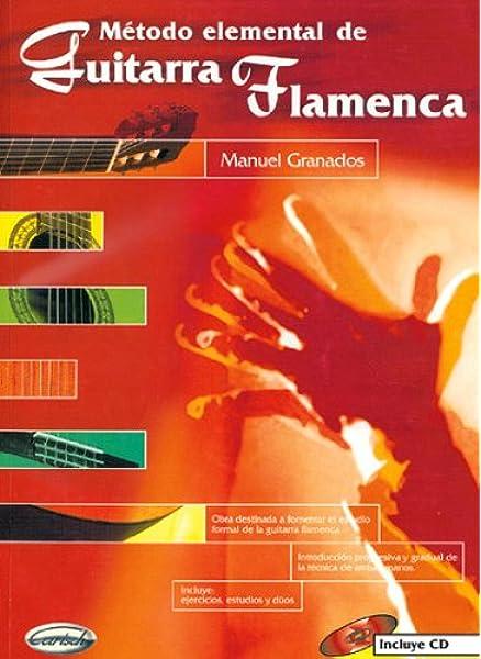 GRANADOS M. - Metodo Elemental para Guitarra Flamenca Tab Inc.CD ...