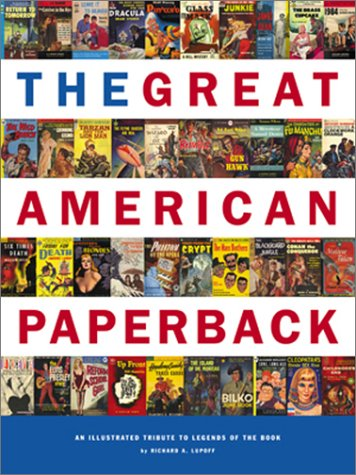 The Great American Paperback : An Illustrated Tribute to Legends of the Book