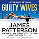 Guilty Wives Hörbuch von James Patterson, David Ellis Gesprochen von: January Lavoy