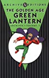 Golden Age, The: Green Lantern - Archives, Volume 1 (Archive Editions (Graphic Novels))