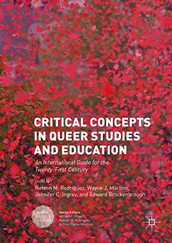 Critical Concepts in Queer Studies and Education: An International Guide for the Twenty-First Century