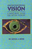 Creating Your Personal Vision, Samuel A. Berne, 0964159937