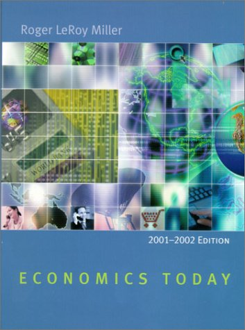 Economics Today: 2001-2002 Edition with Economics in Action 2001-2002 Version (11th Edition)