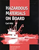 Hazardous Materials on Board, Hild, Carl, 1566120462