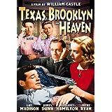 Texas, Brooklyn and Heaven