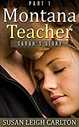 Montana Teacher: Part 1: Sarah's Story