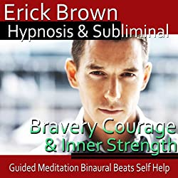 Courage and Inner Strength Hypnosis