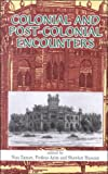 img - for Colonial and Post-Colonial Encounters book / textbook / text book
