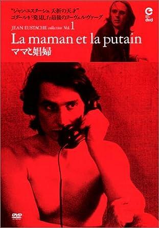 The Mother And The Whore La Maman Et La Putain Jean Eustache My Little Loves Mes Petites Amoureuses 1974 English Subtitled Amazon Co Uk Jean Eustache