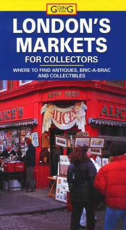 Going For: London's Markets for Collectors