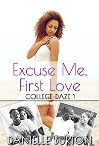 Excuse Me, First Love by Danielle Burton ebook deal