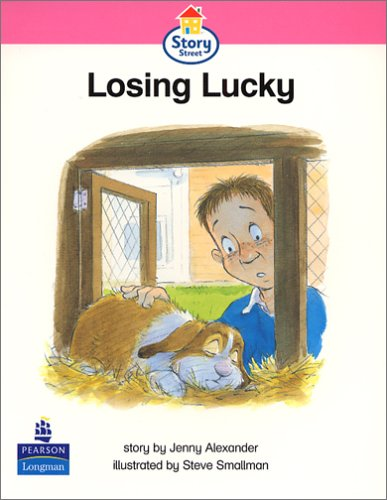Losing Lucky Story Street Emergent stage step 6 Storybook 53 (LITERACY LAND) ebook