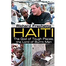 Haiti: The God of Tough Places, the Lord of Burnt Men