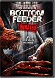 Bottom Feeder (Unrated) (WS) [Import]