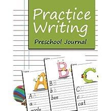 Practice Writing: Preschool Journal
