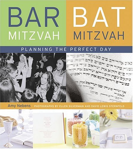 Bar Mitzvah/Bat Mitzvah: Planning the Perfect Day (Bar Bat Mitzvah Planning)